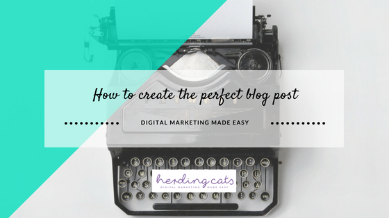 How to create the perfect blog post