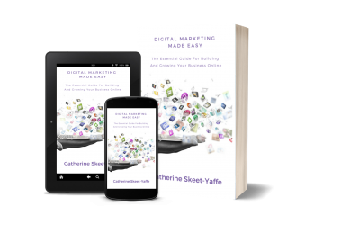 Digital Marketing Made Easy – The Book